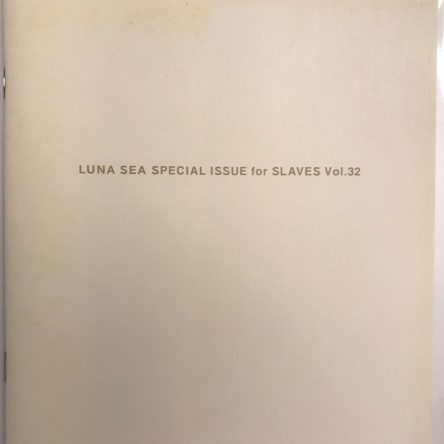 Luna Sea Fanclub Magazine: Slave Vol. 32 – Summer 2001